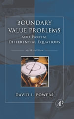 Boundary Value Problems : and Partial Differential Equations - David L. Powers