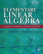 Elementary Linear Algebra - Stephen Andrilli