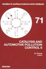 Catalysis and Automotive Pollution Control II : Proc. of the 2nd Internat. Symp., Brussels, 10-13 Sept., 1990