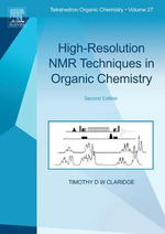 High-Resolution NMR Techniques in Organic Chemistry - Timothy D.W. Claridge