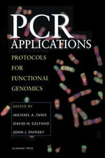 PCR Applications : Protocols for Functional Genomics