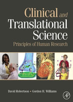Clinical and Translational Science : Principles of Human Research