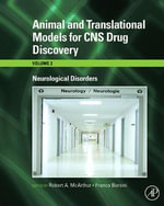 Animal and Translational Models for CNS Drug Discovery : Neurological Disorders: Neurological Disorders