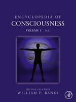 Encyclopedia of Consciousness : A - L