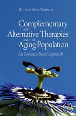 Complementary and Alternative Therapies and the Aging Population : An Evidence-Based Approach