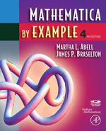 Mathematica by Example - Martha L. Abell