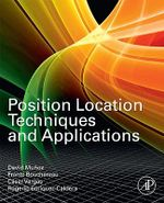 Position Location Techniques and Applications - David Munoz