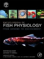 Encyclopedia of Fish Physiology : From Genome to Environment