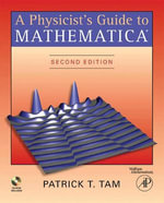 A Physicist's Guide to Mathematica - Patrick T. Tam