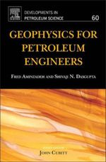 Geophysics for Petroleum Engineers - Fred Aminzadeh
