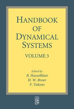 Handbook of Dynamical Systems : Volume 3