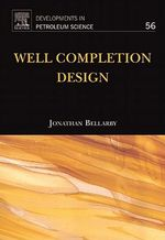 Well Completion Design - Jonathan Bellarby