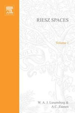 Riesz Spaces - W.A.J. Luxemburg