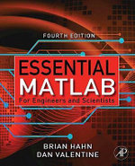 Essential Matlab for Engineers and Scientists - Brian Hahn