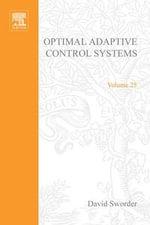 Optimal Adaptive Control Systems by David Sworder - Anatoli Torokhti