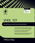 VHDL 101 : Getting Started - William Kafig