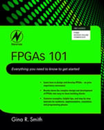 FPGAs 101 : Everything you need to know to get started - Gina Smith