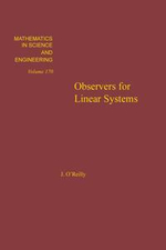 Observers for Linear Systems - John O'Reilly