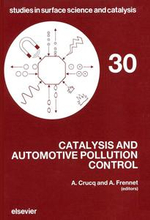 Catalysis and Automotive Pollution Control : Proceedings of the First Int. Symp. (CAPOC I). Brussels, Sept. 8-11. 1986