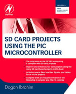 SD Card Projects Using the PIC Microcontroller - Dogan Ibrahim