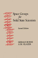 Space Groups for Solid State Scientists - Michael Glazer