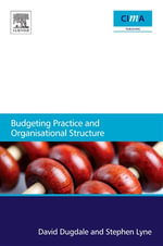 Budgeting Practice and Organisational Structure - David Dugdale