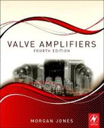 Valve Amplifiers - Morgan Jones