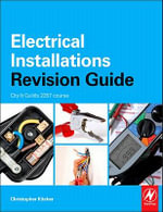 Electrical Installations Revision Guide : City & Guilds 2357 - Chris Kitcher