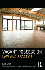 Vacant Possession : Law and Practice - Keith Shaw