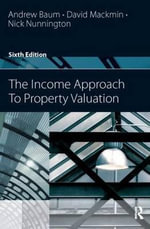 The Income Approach to Property Valuation - Andrew E. Baum