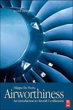 Airworthiness : An Introduction to Aircraft Certification - Filippo De Florio