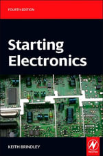 Starting Electronics - Keith Brindley