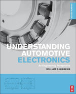 Understanding Automotive Electronics : An Engineering Perspective - William Ribbens