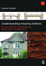 Understanding Housing Defects - Duncan Marshall