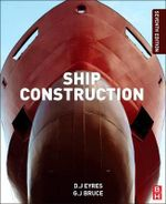 Ship Construction - George Bruce