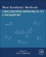 Best Synthetic Methods : Organophosphorus (V) Chemistry - Dr. Chris Timperley