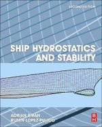 Ship Hydrostatics and Stability - Adrian B. Biran