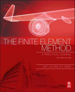 The Finite Element Method : A Practical Course: 2nd edition, 2013  - G. R. Liu