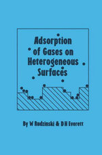 Adsorption of Gases on Heterogeneous Surfaces - W. Rudzinski