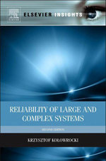 Reliability of Large and Complex Systems - Krzysztof Kolowrocki