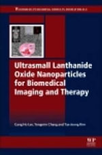 Ultrasmall Lanthanide Oxide Nanoparticles for Biomedical Imaging and Therapy - Gang Ho Lee