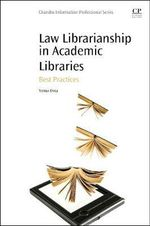Law Librarianship in Academic Libraries : Best Practices - Yemisi Dina