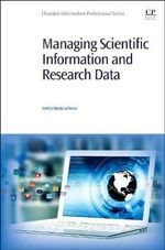 Managing Scientific Information and Research Data - Svetla Baykoucheva