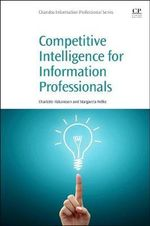 Competitive Intelligence for Information Professionals - Margareta Nelke