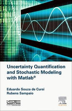 Uncertainty Quantification and Stochastic Modeling with Matlab - Eduardo Souza de Cursi