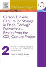 Carbon Dioxide Capture for Storage in Deep Geologic Formations - Results from the CO² Capture Project : Vol 2 - Geologic Storage of Carbon Dioxide with