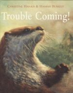 Trouble Coming! - Christine Harris