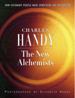 The New Alchemists - Charles B. Handy