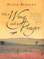On A Wing and A Prayer - Peter Bensley