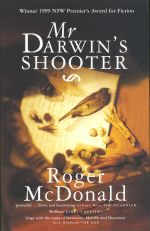 Mr Darwin's Shooter - Roger McDonald